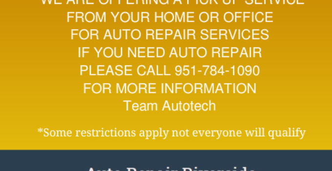 Auto Repair Service Riverside CA | Special Pick Up Service Limited Offer